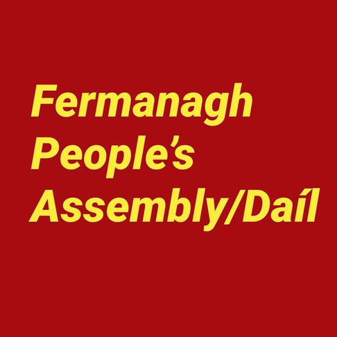 Fermanagh Peoples Dail/Assembley