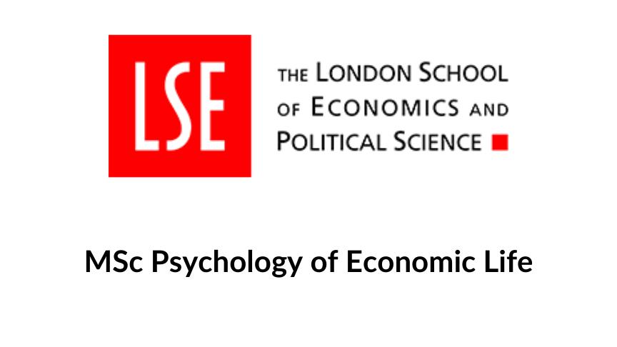 MSc Psychology of Economic Life, PBS, LSE