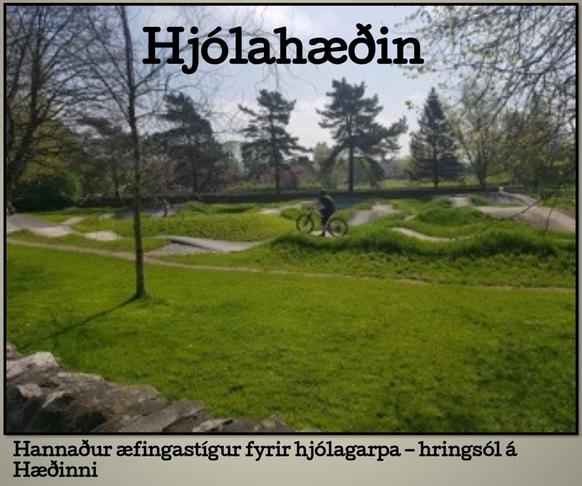 Hjólastígur/braut á Hofstaðarhæðinni (Efri-Lundir)