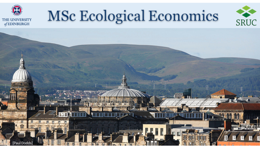 MSc Ecological Economics, SRUC & the University of Edinburgh