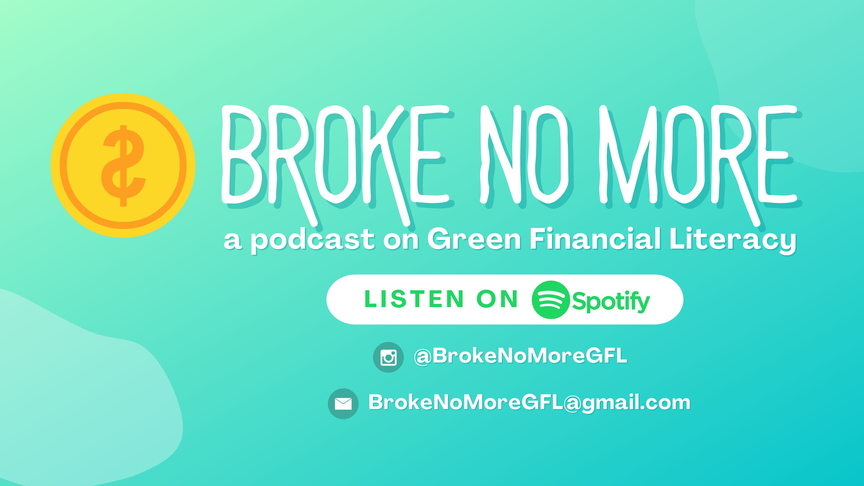 Broke No More - Green Financial Literacy