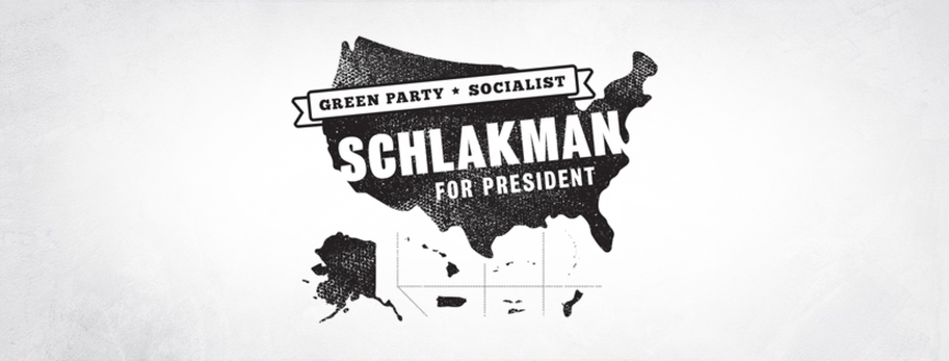 Ian Schlakman, Socialist Green Party Candidate for President
