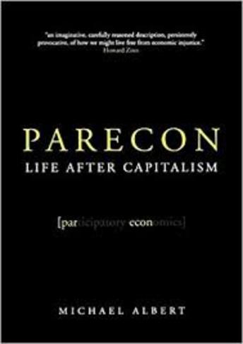 Participatory Economics (ParEcon)