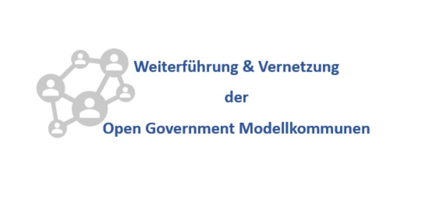 Weiterführung & Vernetzung der OpenGovernment Modellkommunen
