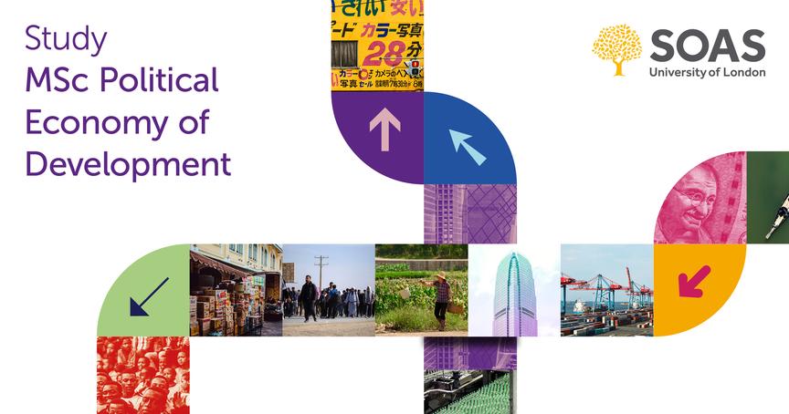 MSc Political Economy of Development, SOAS