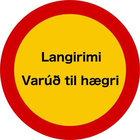 Hætta með varúð til hægri í Langarima