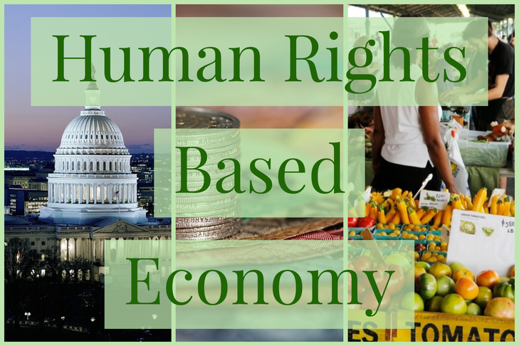 Transition to a Human Rights-Based Economy & Government